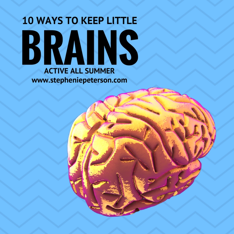 10 Ways to Keep Little Brains Active All Summer