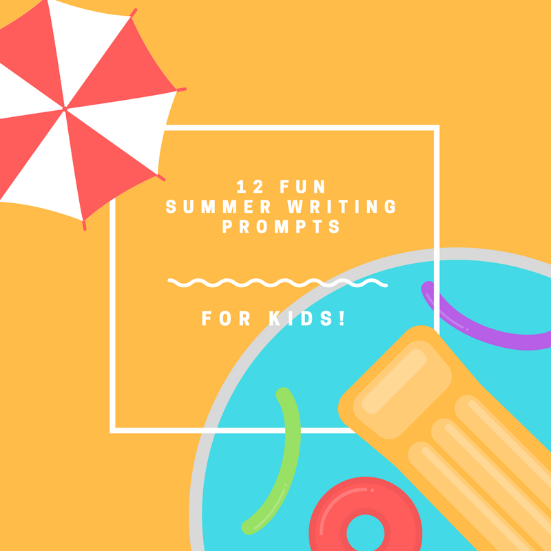 12 Fun Summer Writing Prompts for Kids