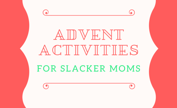 If you're like me, you have great intentions when it comes to the holidays. You want a Pinterest-Perfect winter wonderland, but what you end up with is…less than perfect. I want to make the holidays magical for my kids- without making myself insane. So often, when I am looking at blogs for advent activities, I […]