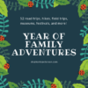 A Year of Family Adventures